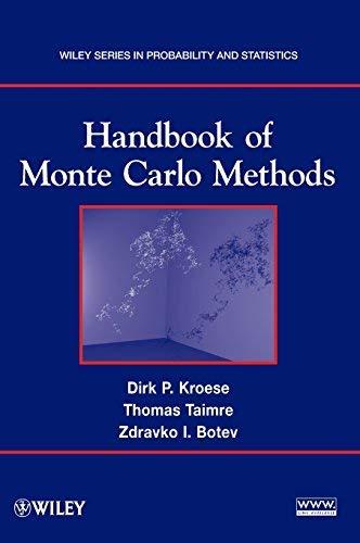 Handbook of Monte Carlo Methods (Wiley Series in Probability and Statistics) by Dirk P. Kroese (2011-04-01)