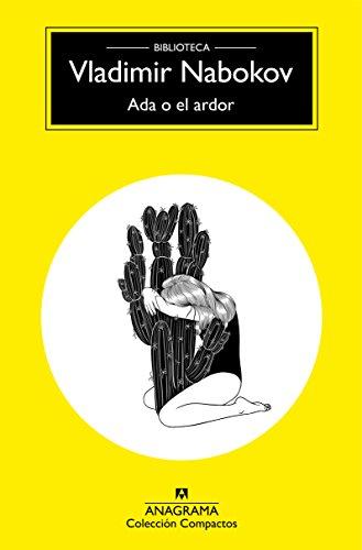 Ada o el ardor (Compactos nº 55) por Vladimir Nabokov