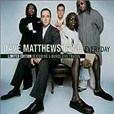 Songtexte von Dave Matthews Band - Everyday