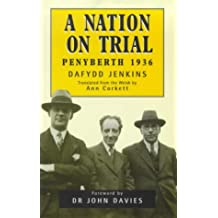 A Nation on Trial: Penyberth 1936