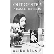 Out of Step: A Dancer Reflects