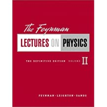 The Feynman Lectures on Physics, The Definitive Edition Volume 2