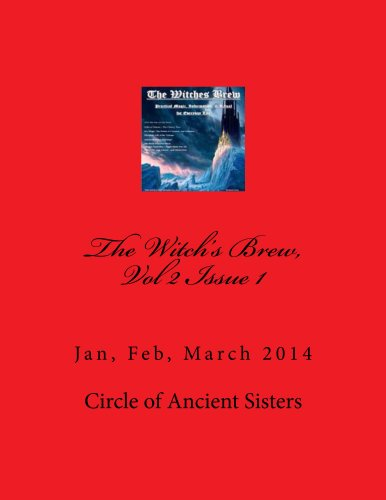 The Witch's Brew, Vol 2 Issue 1 (The Witch;s Brew) (English Edition)
