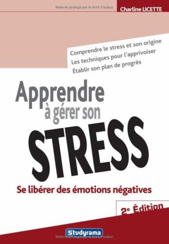 Apprendre à gérer son stress par Charline Licette