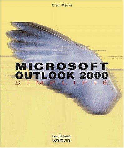 Microsoft Outlook 2000 simplifié