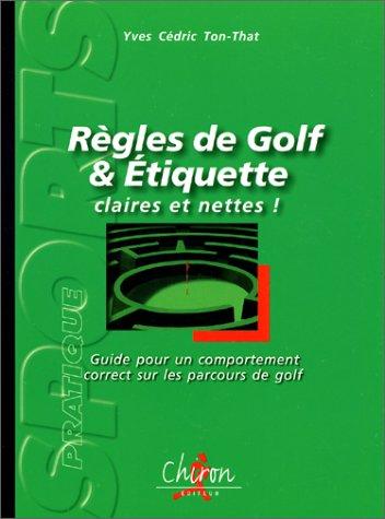 Règles de golf et étiquette : Guide pour un comportement correct sur les parcours de golf