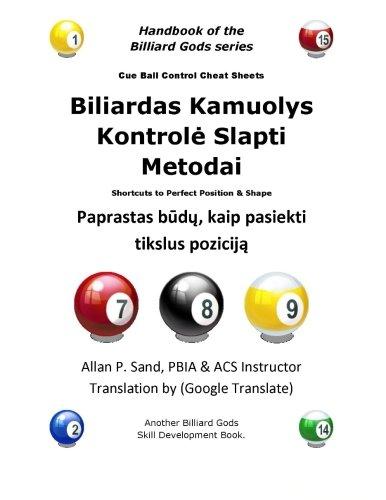 Biliardas Kamuolys Kontrole Slapti Metodai: Paprastas budu, kaip pasiekti tikslus pozicija por Allan P. Sand
