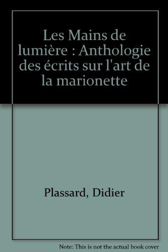 mains-de-lumiere-anthologie-des-ecrits-sur-lart