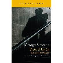 Pietr, el Letón: Los casos de Maigret (Narrativa del Acantilado nº 33)