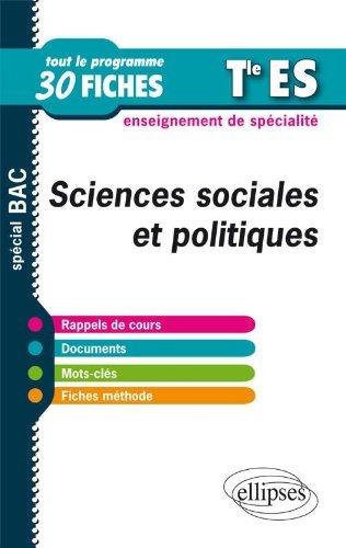 Sciences Sociales et Politiques Terminale ES Enseignement de Specialit Tout le Programme en 30 Fiches by Cyrille Rouge-Pullon (2013-04-02)