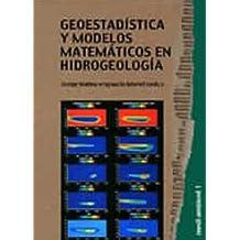 Geoestadística y modelos matemáticos en hidrogeología (Medi Ambient)