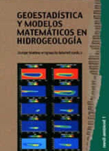 Descargar Libro Geoestadística y modelos matemáticos en hidrogeología (Medi Ambient) de Mario Chica Olmo