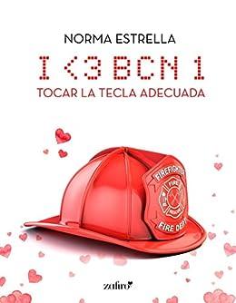 I <3 BCN, 1. Tocar la tecla adecuada (Contemporánea) eBook: Norma ...