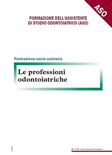 Le professioni odontoiatriche
