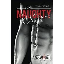 One Naughty Night (Harmony/Evolve stand alone crossover novella) by Angela Graham (2014-12-28)