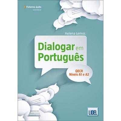 Dialogar em Portugues: Livro + ficheiros audio (A1 - A2) 2018 ed. por Helena Lemos