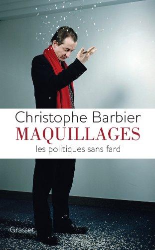 Maquillages: Les politiques sans fard