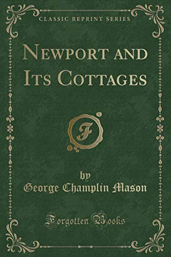 Newport and Its Cottages (Classic Reprint) -
