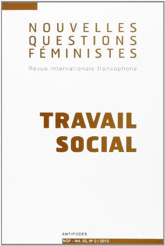 Nouvelles questions fministes, vol. 32(2)/2013 : Travail social