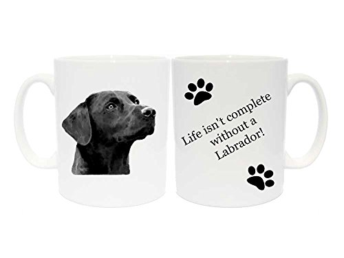 Labrador (schwarz) Tasse Geschenk mit 6verschiedenen Beschriftungen, keramik, Life isn't complete without a Labrador! (Meine Einzige Tasse Kaffee)