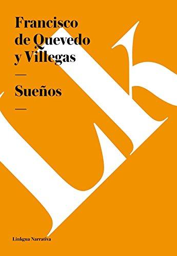 Sueños (Narrativa) por Francisco de Quevedo y Villegas