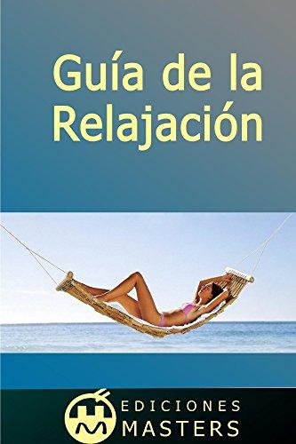 Guía de la relajación