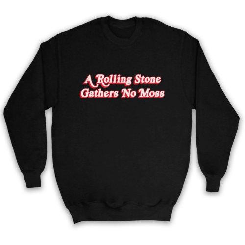 A Rolling Stone Gathers No Moss Saying Erwachsenen Sweatshirt Schwarz