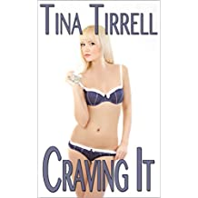 Craving It: *a Salacious CumSlut Erotica Saga* (Insatiable Book 1) (English Edition)