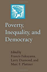 Poverty, Inequality and Democracy (A Journal of Democracy Book)