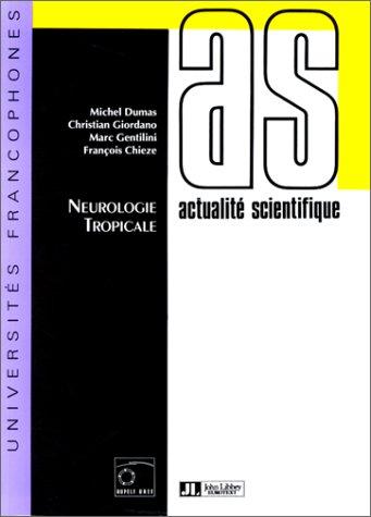 Neurologie tropicale par Dumas
