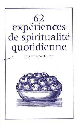 62 expériences de spiritualité quotidienne (1CD audio MP3)