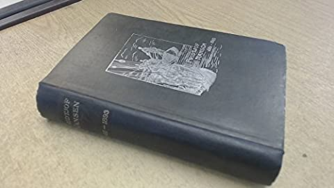 Fridtiof Nansen, 1861-1893. Translated by William Archer. With numerous illustrations and maps