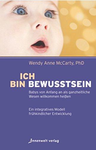 ich-bin-bewusstsein-babys-von-anfang-an-als-ganzheitliche-wesen-willkommen-heissen-ein-integratives-