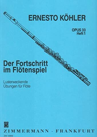 Ernesto Kohler The Flautists's Progress OP.33 Book 1 Flute