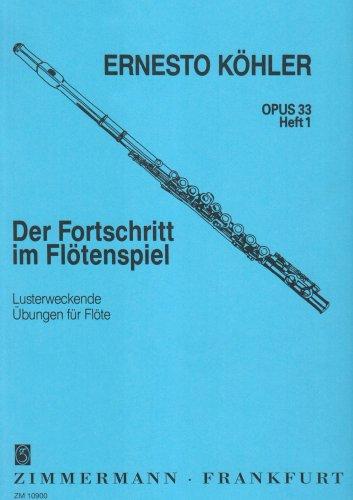 der-fortschritt-im-flotenspiel-lusterweckende-ubungen-heft-1-op-33-flote