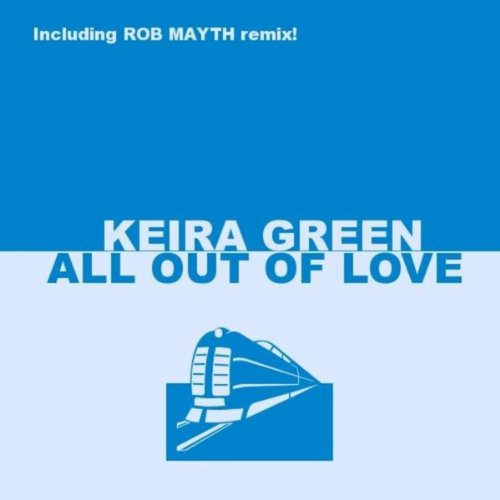 Keira Green - All Out Of Love