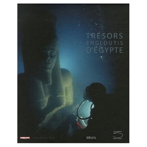 Trésors engloutis d'Egypte (Ancien prix Editeur: 45 Euros )