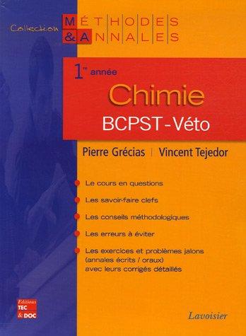 Chimie 1e année BCPST-Véto par Pierre Grécias, Vincent Tejedor