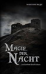 Magie der Nacht: und andere Geschichten