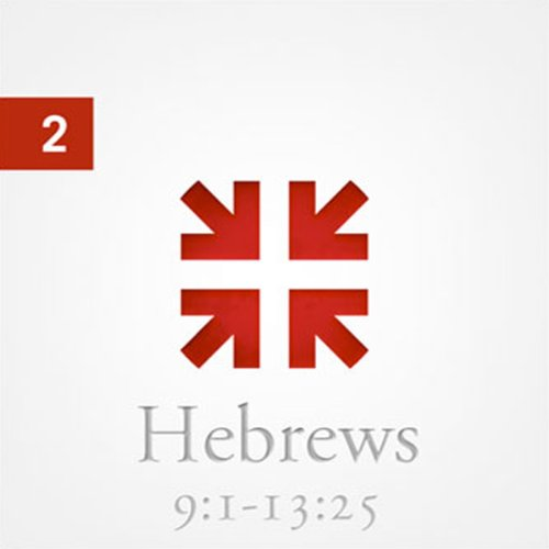 Hebrews: The Radiance of His Glory, Part 2  Audiolibri