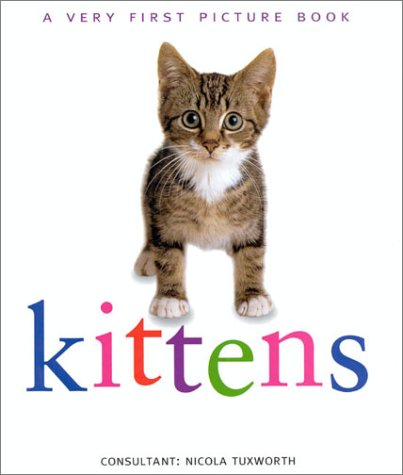 Kittens (Very First Picture Book)