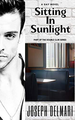 Sitting In Sunlight (English Edition)