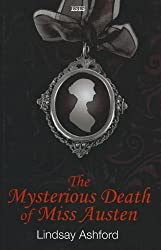 The Mysterious Death of Miss Austen by Lindsay Jayne Ashford (2012-06-01)