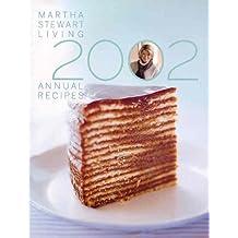 Martha Stewart Living: Annual Recipes