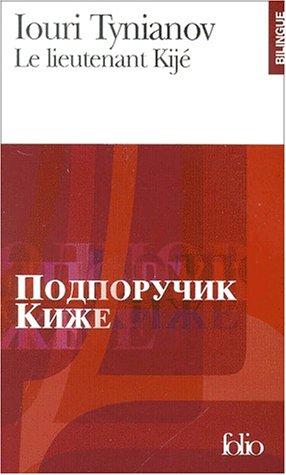 Le Lieutenant Kijé par Iouri Tynianov