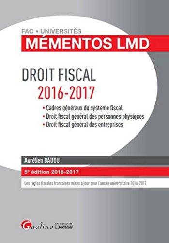 Mémentos LMD - Droit fiscal 2016-2017, 5ème Ed.