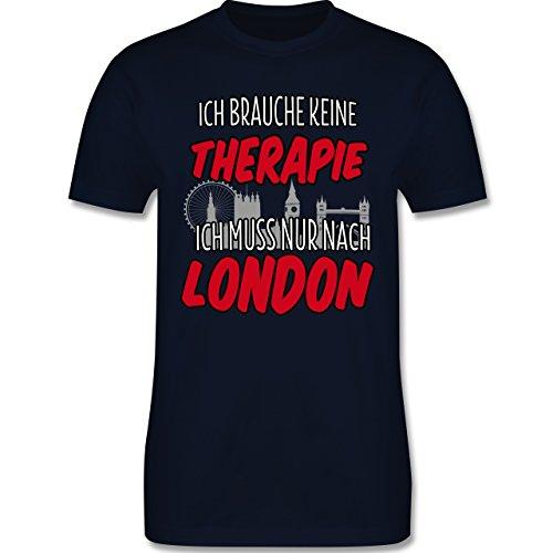 Städte - Ich brauche keine Therapie ich muss nur nach London - Herren Premium T-Shirt Navy Blau