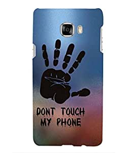 For Samsung Galaxy C5 SM-C5000 -Livingfill- Don't touch my phone! Printed Designer Slim Light Weight Cover Case For Samsung Galaxy C5 SM-C5000 (A Beautiful One of the Best Design with a Classic Theme & A Stylish, Trendy and Premium Appeal/Quality) (Red & Green & Black & Yellow & Other)
