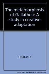The metamorphosis of Gallathea: A study in creative adaptation