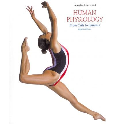 [(Human Physiology: From Cells to Systems)] [Author: Lauralee Sherwood] published on (January, 2012)